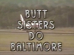 Butt Sisters Do Baltimore (1995) FULL VINTAGE MOVIE